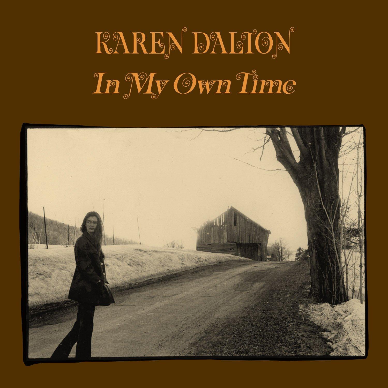 In my own time Karen Dalton